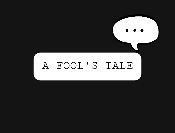 Thumbnail of A Fool's Tale.